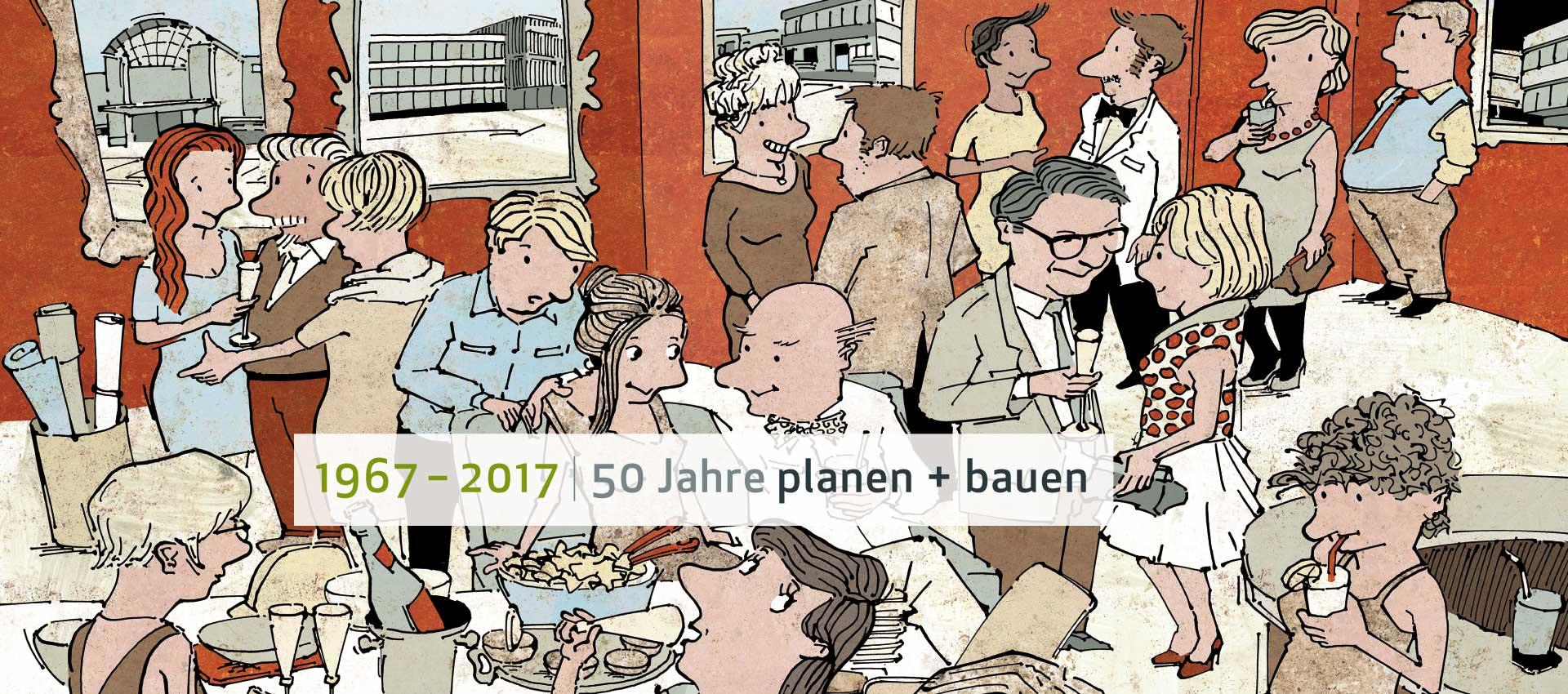 50 Jahre Planen & Bauen
